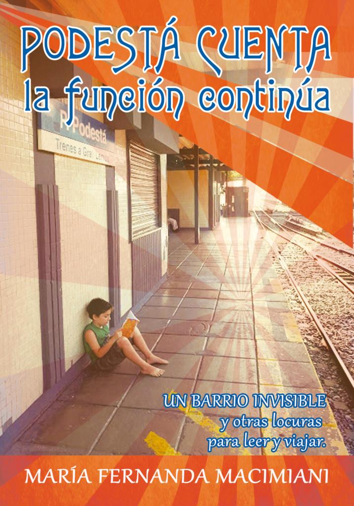 Libro de ficciones y poesía de María Fernanda Macimiani y autores del Taller Puente Espejo.